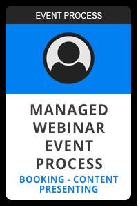 Managed webinar event process