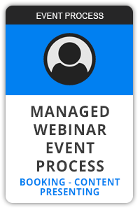 Managed webinar event process