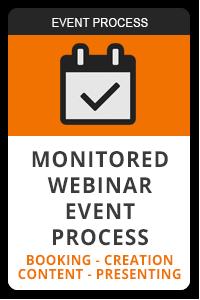 Monitored webinar event process