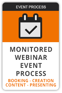 Monitored webinar event process