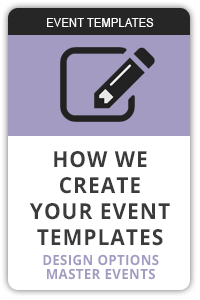 How we create your event templates